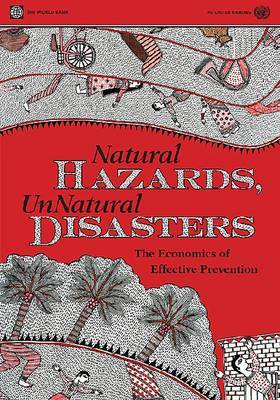 Natural Hazards, UnNatural Disasters by United Nations