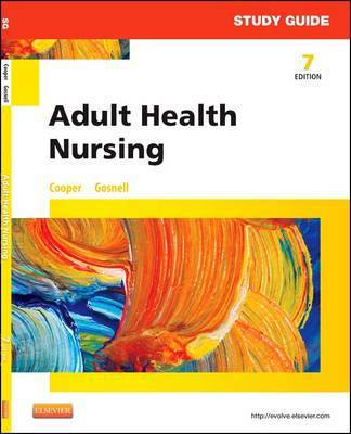 Study Guide for Adult Health Nursing by Kim Cooper