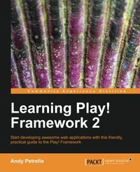Learning Play! Framework 2 by Andy Petrella