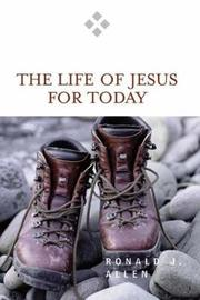 The Life of Jesus for Today by Ronald J Allen image