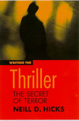Writing the Thriller Film by Neill Hicks image