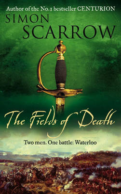The Fields of Death by Simon Scarrow image