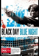 Black Day, Blue Night on DVD