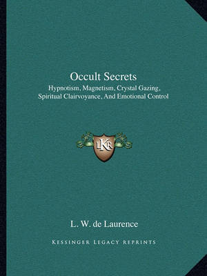Occult Secrets | L W De Laurence Book | In-Stock - Buy Now | at