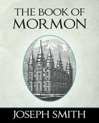 an analysis of the book of mormon and the role of joseph smith