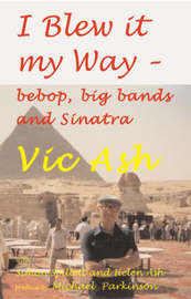 I Blew it My Way by Vic Ash image