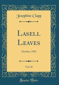 Lasell Leaves, Vol. 38 by Josephine Clapp image