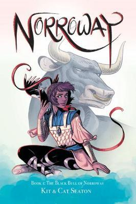 Norroway Book 1: The Black Bull of Norroway by Cat Seaton image