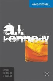 A.L. Kennedy by Kaye Mitchell