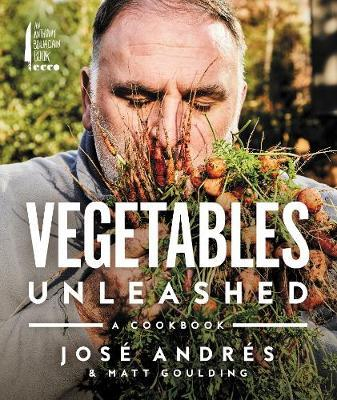 Vegetables Unleashed by Jose Andres