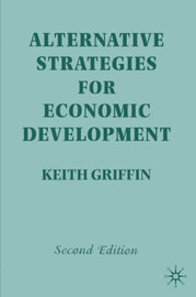 Alternative Strategies for Economic Development by Keith Griffin