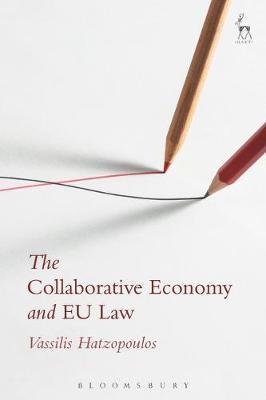 The Collaborative Economy and EU Law by Vassilis Hatzopoulos