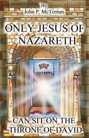 Only Jesus of Nazareth Can Sit on the Throne of David by John McTernan image