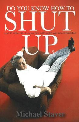 Do You Know How to Shut Up? by Mike Staver image