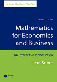 Mathematics for Economics and Business: An Interactive Introduction by Jean Soper image
