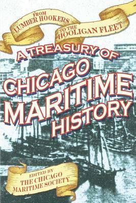 From Lumber Hookers to the Hooligan Fleet: A Treasury of Chicago Maritime History image