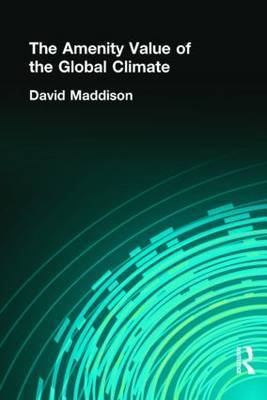 The Amenity Value of the Global Climate by David Maddison