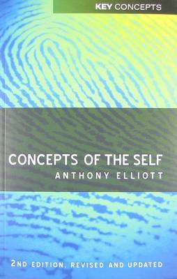 Concepts of the Self by Anthony Elliott