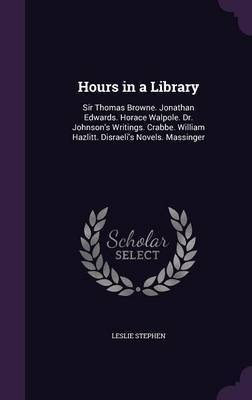 Hours in a Library by Leslie Stephen image
