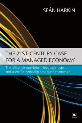 The 21st Century Case for a Managed Economy by Sean Harkin image