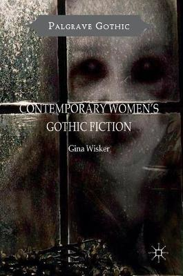 Contemporary Women's Gothic Fiction by Gina Wisker image