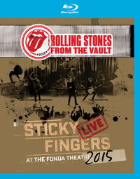 From The Vaults: Sticky Fingers – Live At The Fonda Theatre 2015