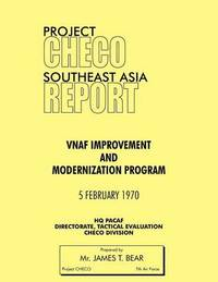 Project CHECO Southeast Asia Study by James T Bear