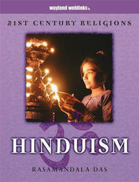 21st Century Religions: Hinduism by Rasamandala Das