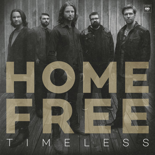 Timeless by Home Free image