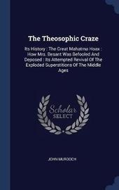 The Theosophic Craze by John Murdoch