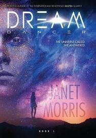 Dream Dancer (Kerrion Empire Book 1) by Janet Morris image