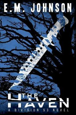 The Haven by E.M. Johnson