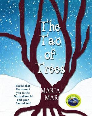 The Tao of Trees by Maria Mar