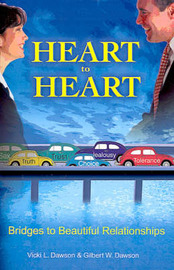 Heart to Heart: Bridges to Beautiful Relationships by Vicki L. Dawson image