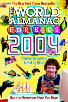The World Almanac for Kids: 2004 by World Almanac