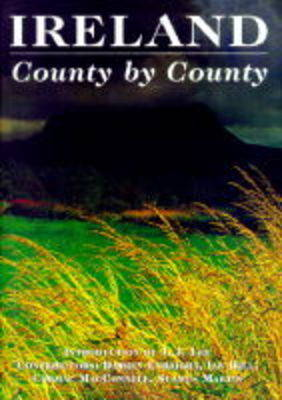Ireland, County by County by J. J. van der Lee