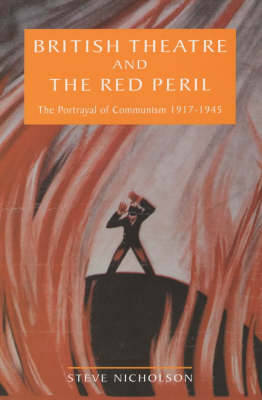 British Theatre And The Red Peril by Steve Nicholson image