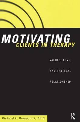 Motivating Clients in Therapy by Richard L. Rappaport image