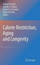 Calorie Restriction, Aging and Longevity image