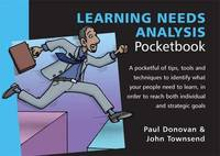 Learning Needs Analysis Pocketbook by Paul Donovan