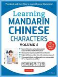 Learning Mandarin Chinese Characters Volume 2: Volume 2 by Yi Ren