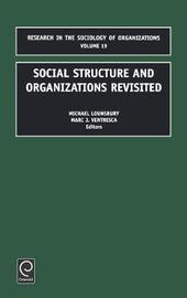 Social Structure and Organizations Revisited