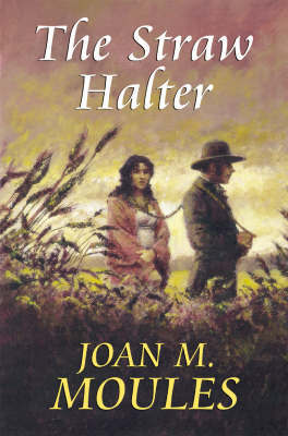 The Straw Halter by Joan M Moules
