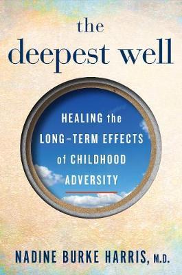 Toxic Childhood Stress | Nadine Burke Harris Book | In-Stock - Buy