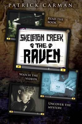 The Raven (Skeleton Creek #4) by Patrick Carman