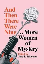 And Then There Were Nine-- More Women of Mystery by Jane S Bakerman image
