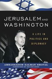 Jerusalem and Washington by Zalman Shoval
