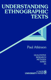 Understanding Ethnographic Texts by Paul Anthony Atkinson image