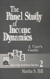 The Panel Study of Income Dynamics by Martha S. Hill image