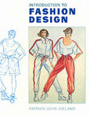Introduction to Fashion Design by Patrick John Ireland image
